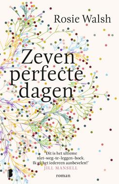Zeven Perfecte Dagen (EN: The Guy Who Didn't Call/Ghosted) Boek omslag