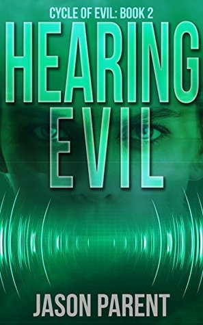 Hearing Evil (Cycle of Evil #2)