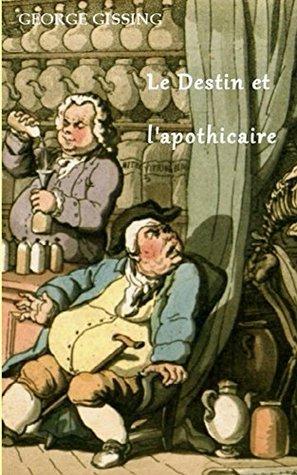 Le Destin et l'apothicaire