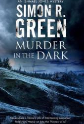 Murder in the Dark (Ishmael Jones, #6) Book