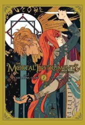 The Mortal Instruments: The Graphic Novel, Vol. 2 Book