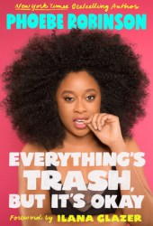 Everything's Trash, But It's Okay Book