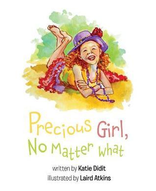 Precious Girl, No Matter What