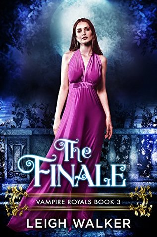 The Finale (Vampire Royals #3)