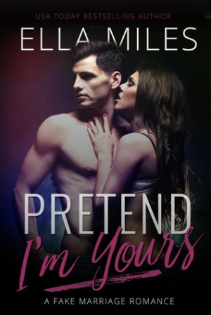 Single Sundays: Pretend I'm Yours by Ella Miles