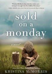 Sold on a Monday Book by Kristina McMorris