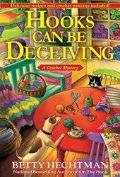 Hooks Can Be Deceiving (Crochet Mystery, #13) Book