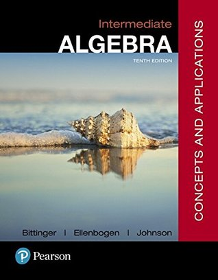 Intermediate Algebra: Concepts and Applications [with MyMathLab + eText Access Code]