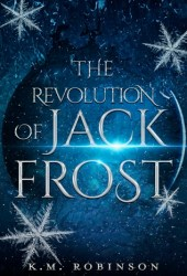 The Revolution of Jack Frost Book