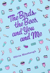 The Birds, The Bees, and You and Me Book