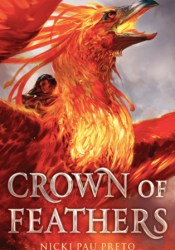 Crown of Feathers (Crown of Feathers, #1) Book by Nicki Pau Preto