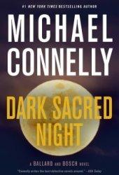 Dark Sacred Night (Renée Ballard, #2; Harry Bosch, #21; Harry Bosch Universe, #31) Pdf Book