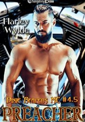 Preacher (Dixie Reapers MC, #5) Book by Harley Wylde