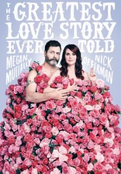 The Greatest Love Story Ever Told Book by Megan Mullally