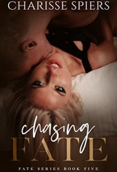 Chasing Fate (Fate, #5) Book