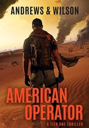 American Operator (Tier One #4) Book by Brian  Andrews