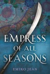 Empress of All Seasons Book