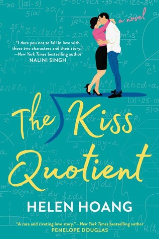 The Kiss Quotient (The Kiss Quotient, #1)