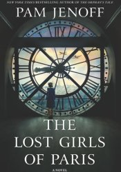The Lost Girls of Paris Book by Pam Jenoff