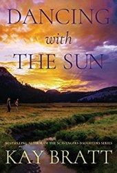 Dancing with the Sun Book by Kay Bratt