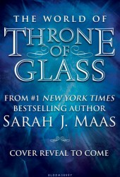The World of Throne of Glass Book