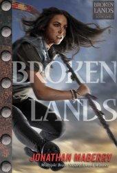 Broken Lands (Broken Lands, #1) Book