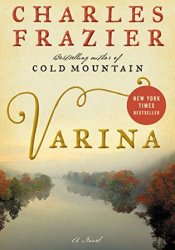 Varina Book by Charles Frazier