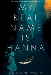 My Real Name Is Hanna Book