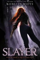 Slayer (Slayer, #1) Book