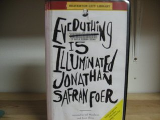 Everything Is Illuminated: Includes an Exclusive Interview With the Author