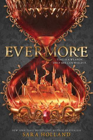 Evermore (Everless, #2) PDF Book by Sara  Holland PDF ePub