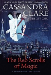 The Red Scrolls of Magic (The Eldest Curses, #1) Book