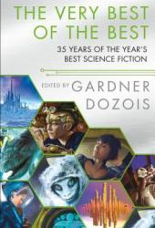 The Very Best of the Best: 35 Years of The Year's Best Science Fiction Book