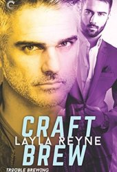 Craft Brew (Trouble Brewing, #2) Book