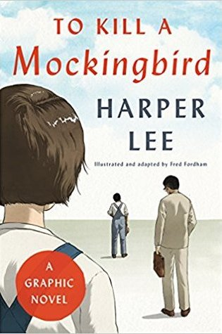 To Kill a Mockingbird: A Graphic Novel PDF Book by Fred Fordham, Harper Lee PDF ePub