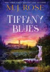 Tiffany Blues Book by M.J. Rose