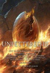 Unfettered III (Unfettered, #3)