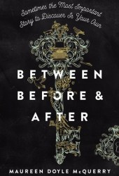 Between Before and After Book