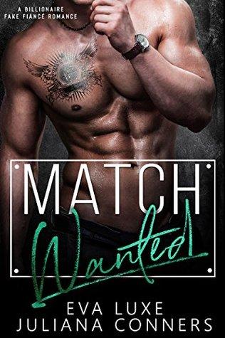 Match Wanted: A Billionaire Fake Fiance Romance