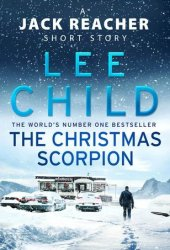 The Christmas Scorpion (Jack Reacher, #22.5) Book