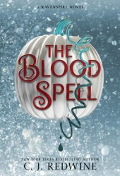The Blood Spell (Ravenspire, #4) Book