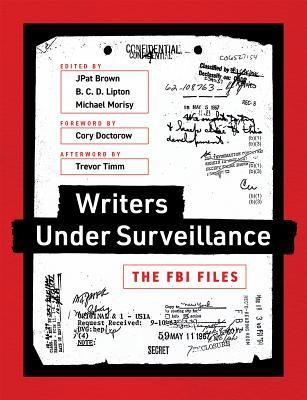 Writers Under Surveillance: The FBI Files