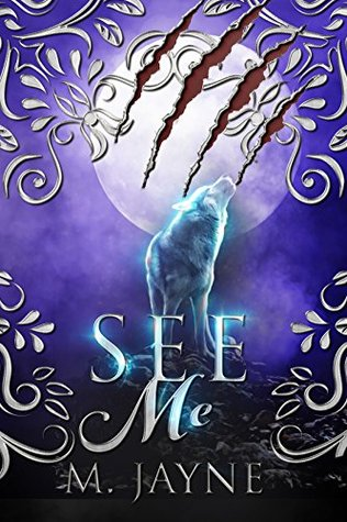 See Me (The Novus Pack Series Book 1)