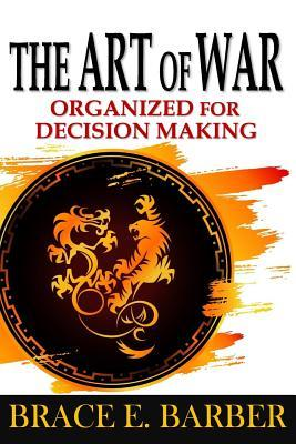 The Art of War: Organized for Decision Making