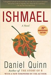 Ishmael: An Adventure of the Mind and Spirit Book