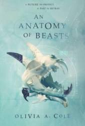 An Anatomy of Beasts (Faloiv, #2) Book