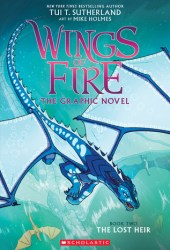 The Lost Heir (Wings of Fire Graphic Novel, #2) Book