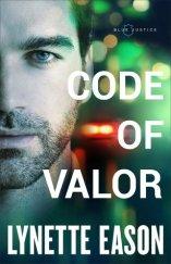 Code of Valor (Blue Justice #3)