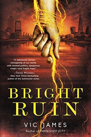 Bright Ruin (Dark Gifts #3)