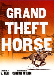 Grand Theft Horse Book by G. Neri